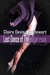 Last Dance of The Sugar Plum by Claire  Davis