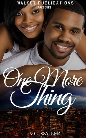 One More Thing by M.C. Walker