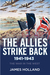 The Allies Strike Back, 1941-1943: The War in the West, Volume Two