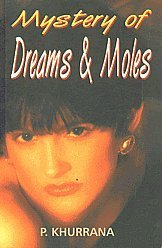 Mystery of Dreams and Moles