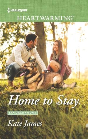 Home to Stay (San Diego K-9 Unit #4)