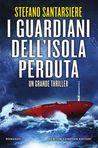 I guardiani dell'isola perduta by Stefano Santarsiere