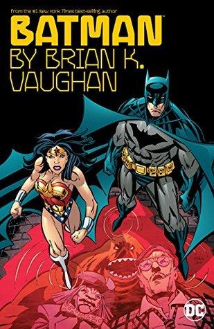Batman by Brian K. Vaughan (Batman by Brian K. Vaughan