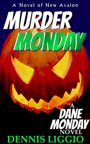 Murder Monday (Dane Monday #3)