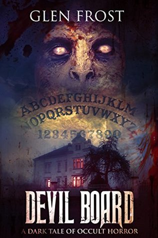 Devil Board: A Dark Tale of Occult Horror