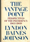 The Vantage Point: Perspectives of the Presidency 1963-1969.