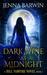 Dark Wine at Midnight (A Hill Vampire Novel Book 1)