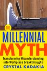 The Millennial My...