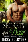 Secrets of the Bear (Trapped in Bear Canyon, #4)