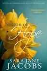 Season of Hope by Sara Jane Jacobs
