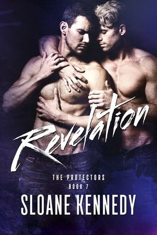Release Day Review:  Revelation (The Protectors #7) by Sloane Kennedy