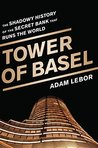 Tower of Basel: T...
