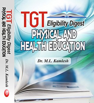 TGT Eligibility Digest (Physical and Health Education)- Paperback-2017 (First Edition-2017)
