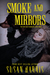 Smoke and Mirrors (The Ever Chace Chronicles, 3)