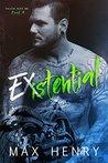 Existential (Fallen Aces MC, #4)