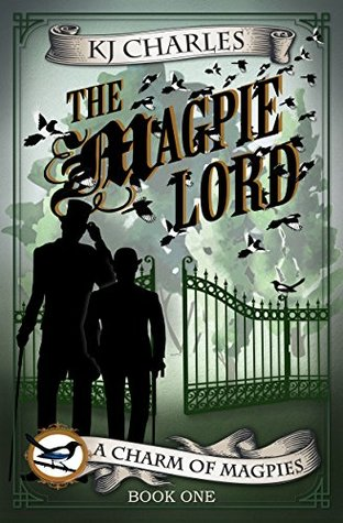 The Magpie Lord (A Charm of Magpies, #1)