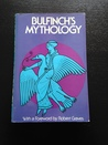Bullfinch's Mythology: The Age of Fable