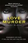 Lovemurder by Saul Black