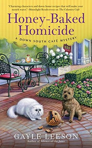 Honey-Baked Homicide(Down South Cafe Mystery  3)