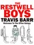 The Restwell Boys