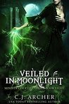Veiled in Moonlight (The Ministry of Curiosities #8)