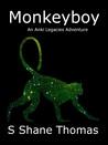 Monkeyboy (An Anki Legacies Adventure)