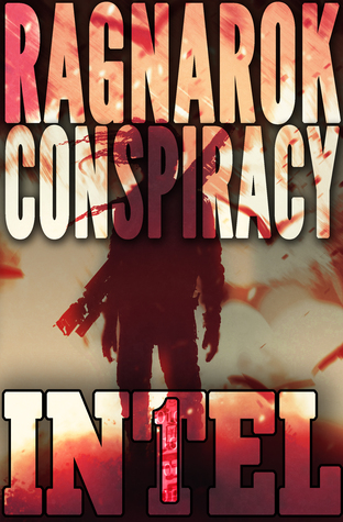 The Ragnarök Conspiracy (INTEL 1, #1)