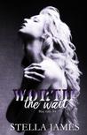 Worth the Wait (Blue Falls #4)