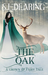 The Oak: A Grown Up Fairy Tale