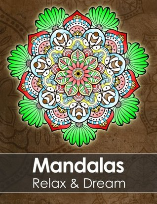 Mandala colouring book for adults - Relax & Dream with beautiful Mandalas for Stress relief + BONUS 60 free Mandala colouring pages