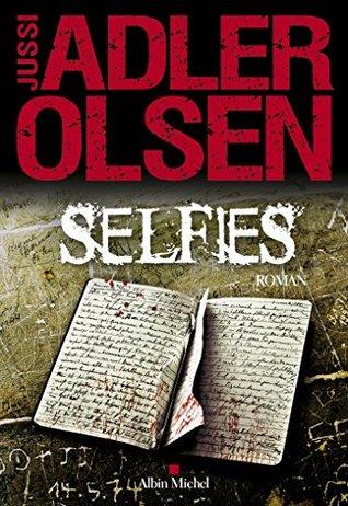 Selfies (Les Enquêtes du Département V, #7)