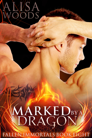 Marked by a Dragon (Fallen Immortals #8)
