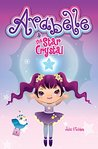 Arabelle: And The Star Crystal (Arabelle's Adventures Book 1)