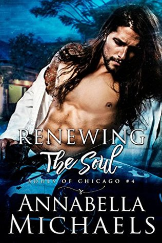 Renewing the Soul (Souls of Chicago, #4)