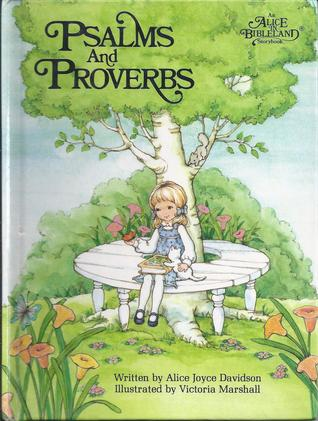 Psalms and Proverbs (Alice in Bibleland Storybooks)