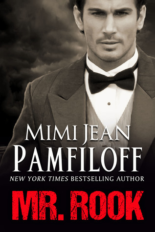 Mr. Rook by Mimi Jean Pamfiloff (Mr. Rook Island #1)