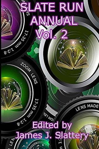 Slate Run Annual - Volume 2
