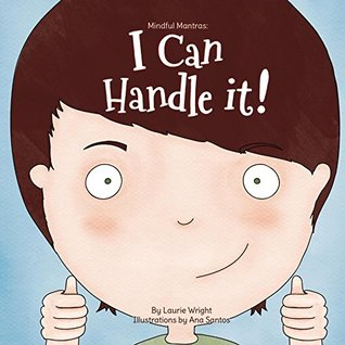 I Can Handle It (Mindful Mantras, #1)