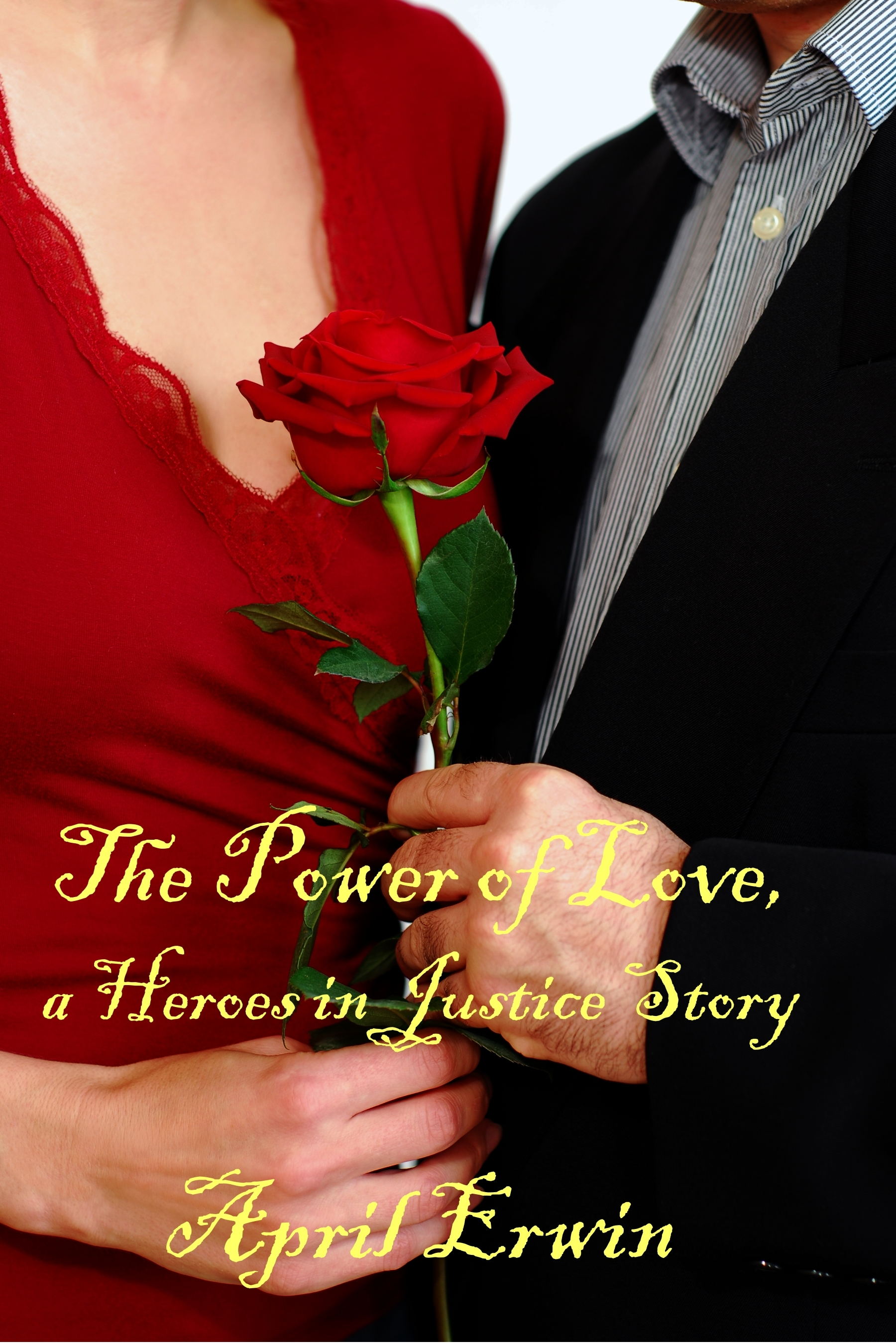 The Power of Love  (Heroes in Justice #1.5)