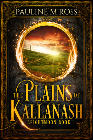 The Plains of Kallanash (Brightmoon, #1)