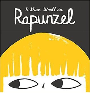 Rapunzel - Bethan Woollvin