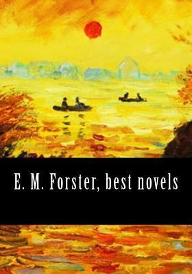 E. M. Forster, Best Novels