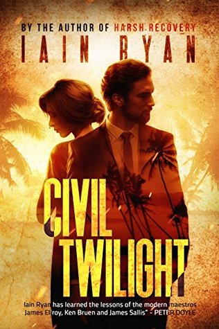 Civil Twilight (Tunnel Island Book 3)