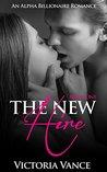The New Hire (Book One): Alpha Billionaire Romance Series