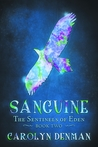 Sanguine (The Sentinels of Eden #2)