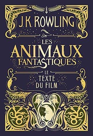 Les Animaux fantastiques : le texte du film