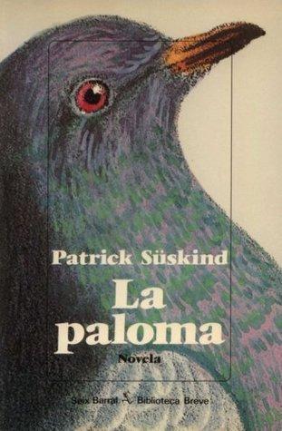 La paloma by Patrick Süskind