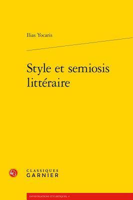 Style Et Semiosis Litteraire