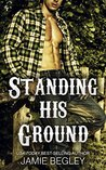 Standing His Ground: Greer (Porter Brothers Trilogy, # 2)