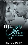 The Office (Book Three): Alpha Billionaire Romance Series